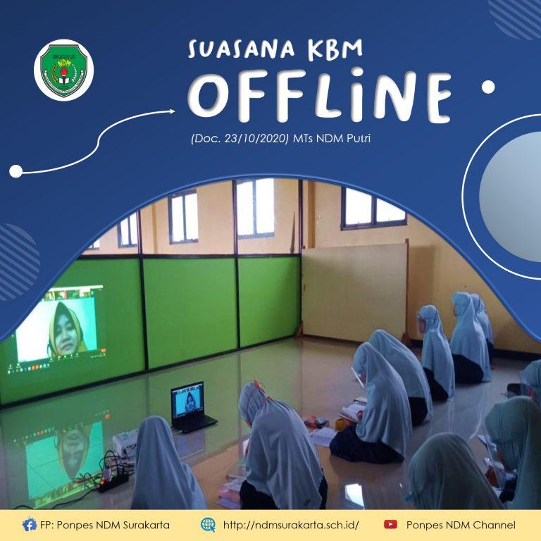 Suasana KBM Offline – MTs NDM Putri